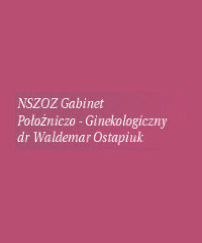 NSZOZ Przychodnia  Ginekologiczna – Położnicza, dr Waldemar Ostapiuk